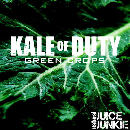 Juicing: Kale of Duty