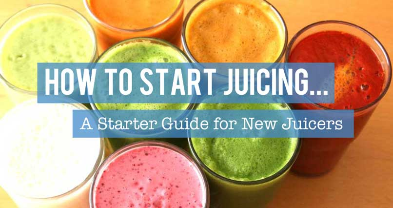 How to Start Juicing: A Starter Guide for New Juicers