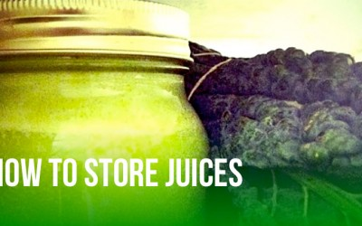 Juicing FAQs: How To Store Juices