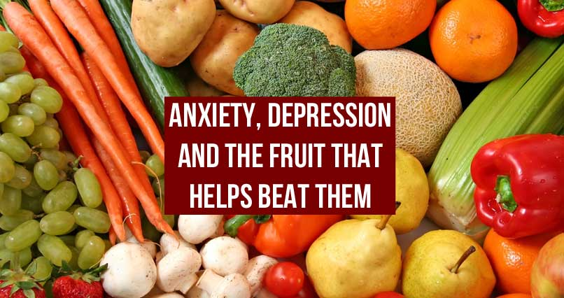 Anxiety, Depression and The Fruit That Helps Beat Them