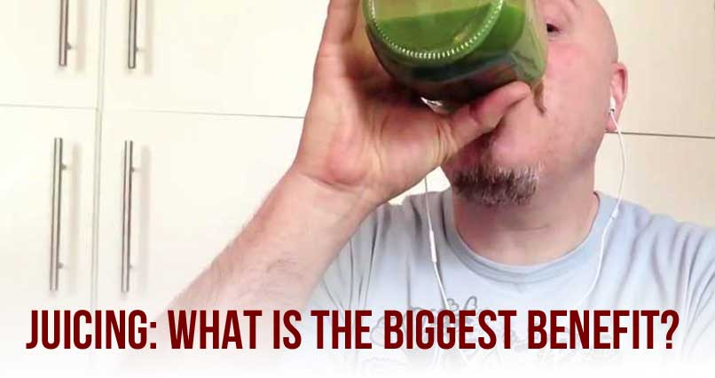 Juicing – What Is The Single Greatest Benefit?
