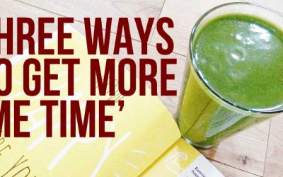 3 Ways to Get More 'Me Time'