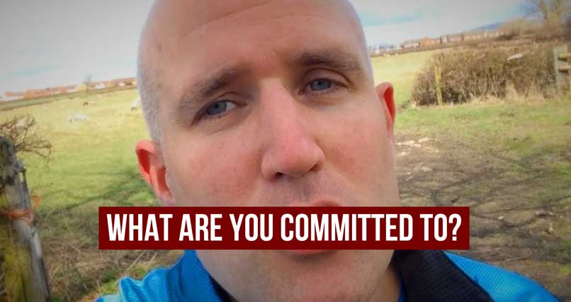 What are YOU Committed To?