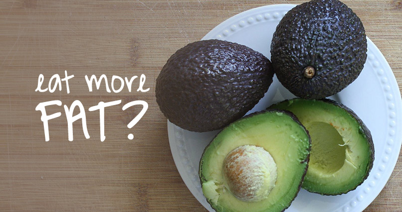 Should You Be Eating MORE Fat?