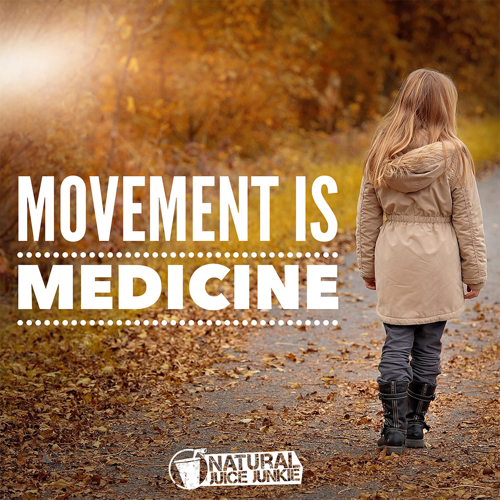 Movement Is Medicine